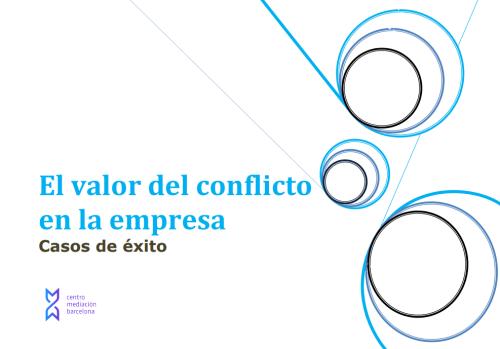 el-valor-del-conflicto-en-la-empresa-casos-de-exito